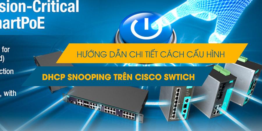 Kết quả hình ảnh cho cấu hình DHCP Snooping trên Cisco Switch